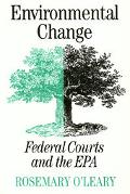 Environmental Change Federal Courts and the Epa