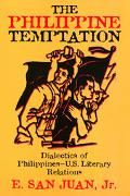 Philippine Temptation Dialectics of Philippine--U.S. Literary Relations
