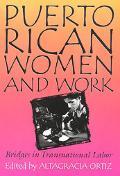 Puerto Rican Women and Work Bridges in Transnational Labor