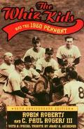 Whiz Kids and the 1950 Pennant