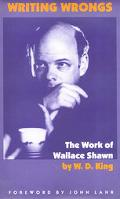 Writing Wrongs The Work of Wallace Shawn