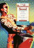 Brazilian Sound Samba, Bossa Nova, and the Popular Music of Brazil