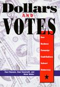 Dollars and Votes How Business Campaign Contributions Subvert Democracy