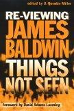 Re-Viewing James Baldwin