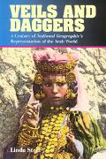 Veils and Daggers A Century of National Geographic's Representation of the Arab World
