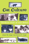 Cat Culture The Social World of a Cat Shelter