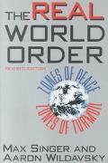 Real World Order Zones of Peace, Zones of Turmoil