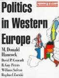 Politics in Western Europe: An Introduction to the Politics of the United Kingdom, France, G...