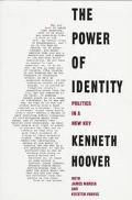 Power of Identity Politics in a New Key