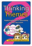 Thinking Themes: Applying Bloom's Taxonomy in the Classroom (Book A, Grades 3-6)
