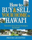 How to Buy & Sell Your Home in Hawaii