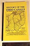 History of the Ohio Canals : Their construction, cost, use and partial abandonment