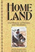 Homeland Oral Histories of Palestine and Palestinians