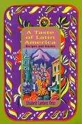Taste of Latin America Recipes and Stories