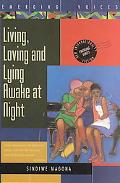 Living, Loving and Lying Awake at Night
