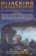 Hijacking Catastrophe 9/11, Fear And The Selling Of American Empire