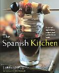 Spanish Kitchen Regional Ingredients, Recipes, And Stories From Spain