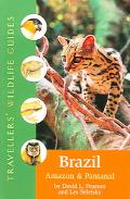Traveller's Wildlife Guides Brazil Amazon And Pantanal