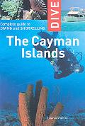 Dive the Cayman Islands: Complete Guide to Diving and Sorkeling