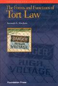 Forms and Functions of Tort Law, 1997 An Analytical Primer on Cases & Concepts
