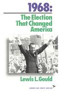 1968 The Election That Changed America
