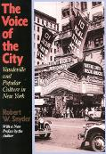Voice of the City Vaudeville and Popular Culture in New York