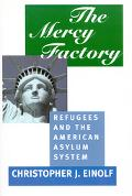 Mercy Factory Refugees and the American Asylum System
