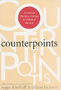 Counterpoints Twenty-Five Years of the New Criterion on Culture and the Arts