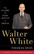 WALTER WHITE: THE DILEMMA OF BLACK IDENTITY IN AME
