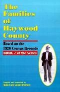 The Families of Haywood County, North Carolina: Based on the 1920 Census Records (Families o...