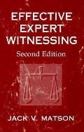 Effective Expert Witnessing A Handbook for Technical Professionals