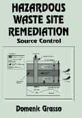 Hazardous Waste Site Remediation Source Control