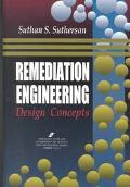 Remediation Engineering Design Concepts
