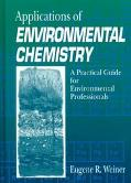 Applications of Environmental Chemistry A Practical Guide for Environmental Professionals