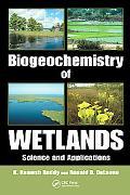 Biogeochemistry of Wetlands