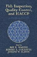 Fish Inspection, Quality Control, and Haccp A Global Focus