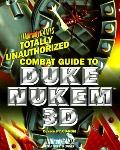 Totally Unauthorized Combat Guide to Duke Nukem 3d