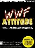 WWF Attitude : Totally Unauthorized Strategy Guide