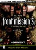 Front Mission 3 Official Strategy Guide
