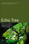 Echo Tree The Collected Short Fiction of Henry Dumas