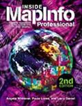 Inside Mapinfo Professional The Friendly User Guide to Mapinfo Professional