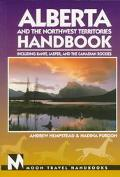 Alberta and the Northwest Territories Handbook: Including Banff, Jasper, and the Canadian Ro...