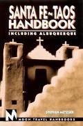 Moon Handbooks Santa Fe-Taos Including Albuquerque