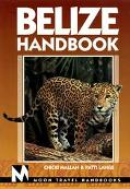 Moon Handbooks: Belize - Chicki Mallan - Paperback - REVISED