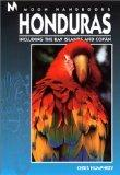 Honduras: Including the Bay Islands and Copan (Moon Honduras & the Bay Islands)