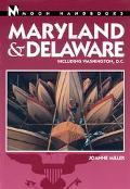 Moon Handbooks Maryland & Delaware Including Washington, D.C.