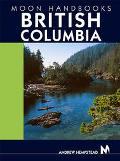 Moon Handbooks British Columbia