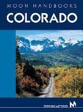 Moon Handbooks Colorado