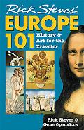Rick Steves' Europe 101 History and Art for the Traveler