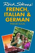 Rick Steves' French, Italian, and German Phrase Book